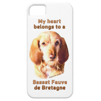 My Heart Belongs To A Basset Fauve de Bretagne Case For The iPhone 5