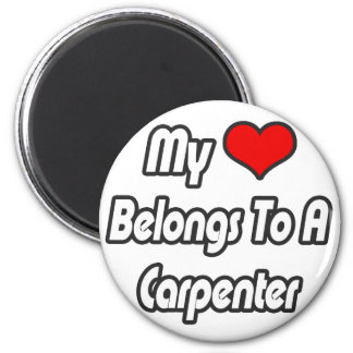 My Heart Belongs To A Carpenter 6 Cm Round Magnet