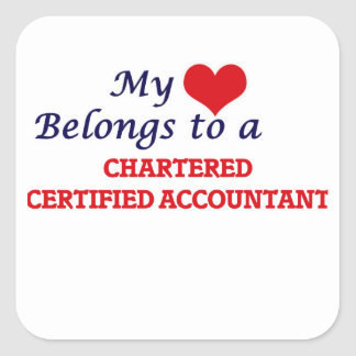 My heart belongs to a Chartered Certified Accounta Square Sticker