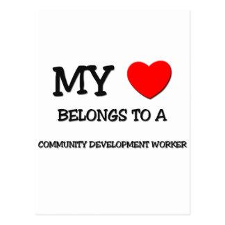 My Heart Belongs To A COMMUNITY DEVELOPMENT WORKER Post Card