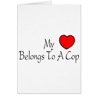 My Heart Belongs To A Cop Card