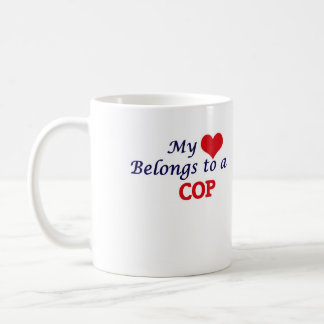 My heart belongs to a Cop Coffee Mug