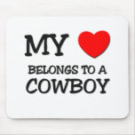 My Heart Belongs To A COWBOY Mousemats
