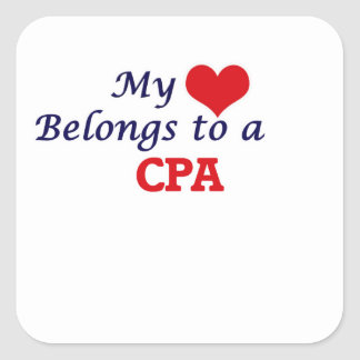 My heart belongs to a Cpa Square Sticker