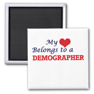 My heart belongs to a Demographer Square Magnet