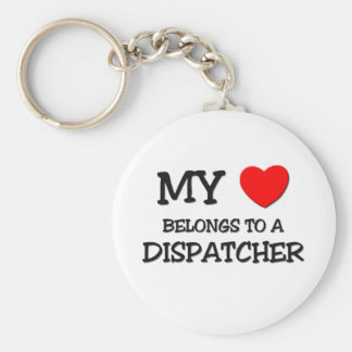 My Heart Belongs To A DISPATCHER Basic Round Button Key Ring