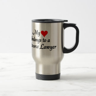 My heart belongs to a Divorce Lawyer Stainless Steel Travel Mug