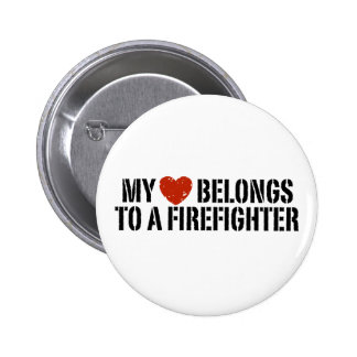 My Heart Belongs To A Firefighter 6 Cm Round Badge
