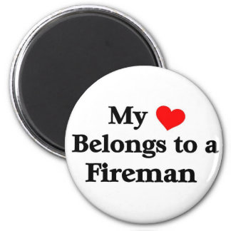 My heart belongs to a fireman magnets