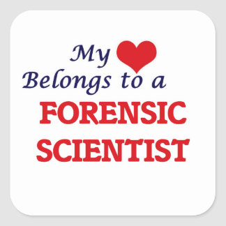 My heart belongs to a Forensic Scientist Square Sticker