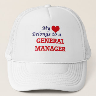 My heart belongs to a General Manager Trucker Hat
