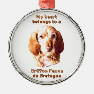 My Heart Belongs To A Griffon Fauve de Bretagne Metal Ornament