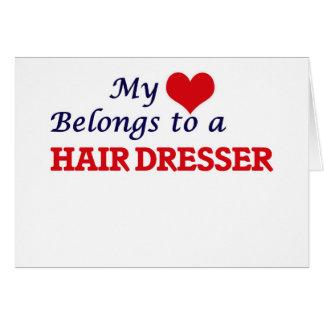 My heart belongs to a Hair Dresser Card