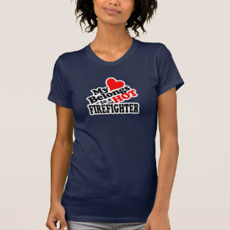 My Heart Belongs to a Hot Firefighter T-Shirt