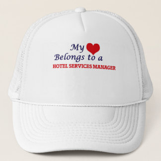 My heart belongs to a Hotel Services Manager Trucker Hat