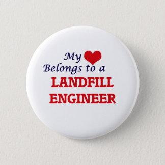 My heart belongs to a Landfill Engineer 6 Cm Round Badge