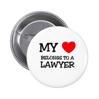 My Heart Belongs To A LAWYER 6 Cm Round Badge