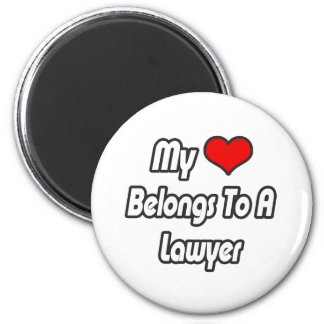 My Heart Belongs To A Lawyer Magnets