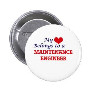 My heart belongs to a Maintenance Engineer 6 Cm Round Badge