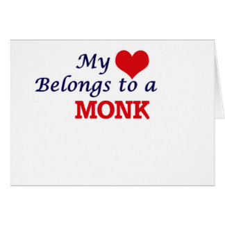 My heart belongs to a Monk Card