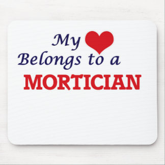 My heart belongs to a Mortician Mouse Pad
