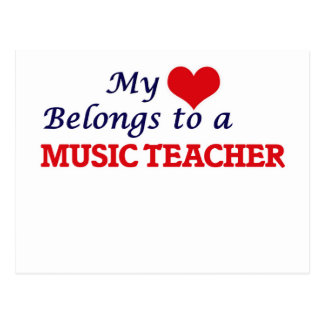 My heart belongs to a Music Teacher Postcard