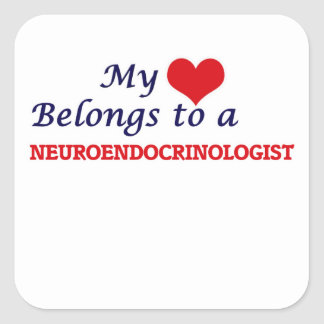 My heart belongs to a Neuroendocrinologist Square Sticker
