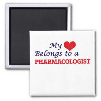 My heart belongs to a Pharmacologist Magnet