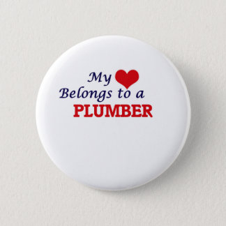 My heart belongs to a Plumber 6 Cm Round Badge