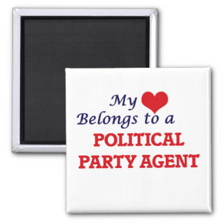 My heart belongs to a Political Party Agent Square Magnet