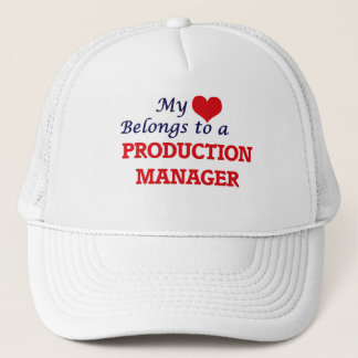 My heart belongs to a Production Manager Trucker Hat