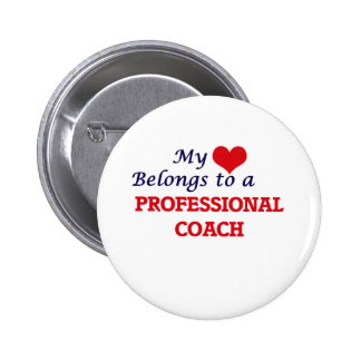 My heart belongs to a Professional Coach 6 Cm Round Badge