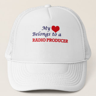 My heart belongs to a Radio Producer Trucker Hat