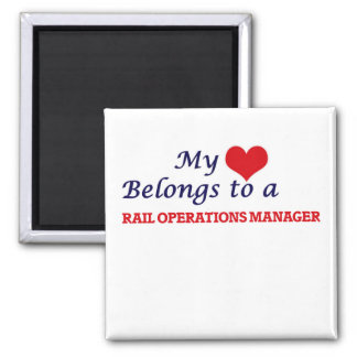 My heart belongs to a Rail Operations Manager Square Magnet