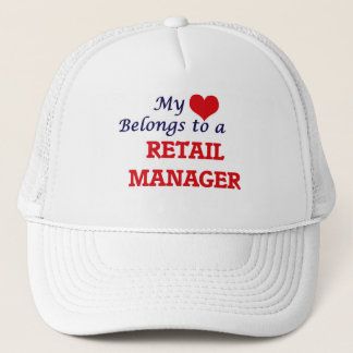 My heart belongs to a Retail Manager Trucker Hat