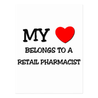 My Heart Belongs To A RETAIL PHARMACIST Post Cards