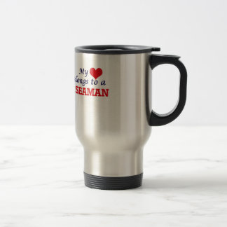 My heart belongs to a Seaman Travel Mug