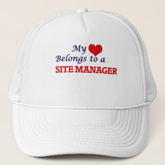 My heart belongs to a Site Manager Trucker Hat