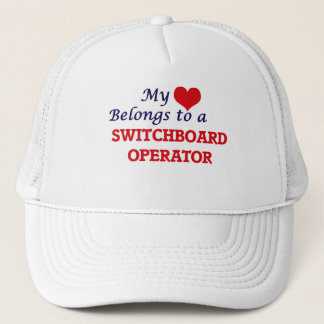 My heart belongs to a Switchboard Operator Trucker Hat
