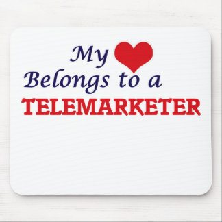 My heart belongs to a Telemarketer Mouse Pad