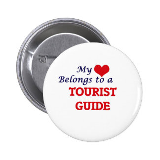 My heart belongs to a Tourist Guide 6 Cm Round Badge