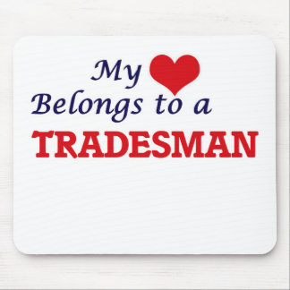 My heart belongs to a Tradesman Mouse Pad