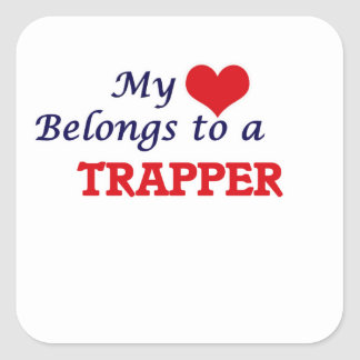 My heart belongs to a Trapper Square Sticker