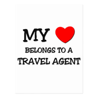 My Heart Belongs To A TRAVEL AGENT Post Cards