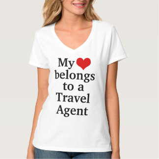 My heart belongs to a travel agent T-Shirt