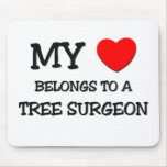 My Heart Belongs To A TREE SURGEON Mouse Pad