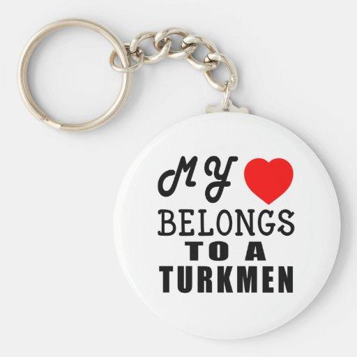 My Heart Belongs To A Turkmen Keychains
