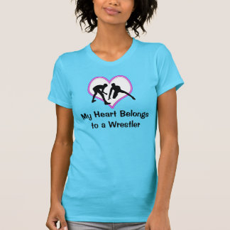 My Heart Belongs to a Wrestler Shirt or YOUR TEXT