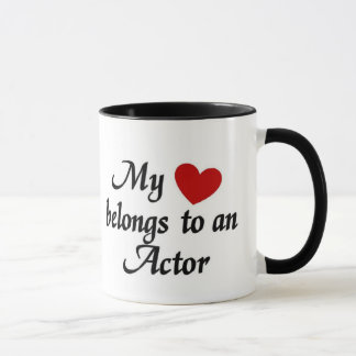 My heart belongs to an Actor Mug