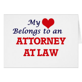 My Heart Belongs to an Attorney At Law Card
